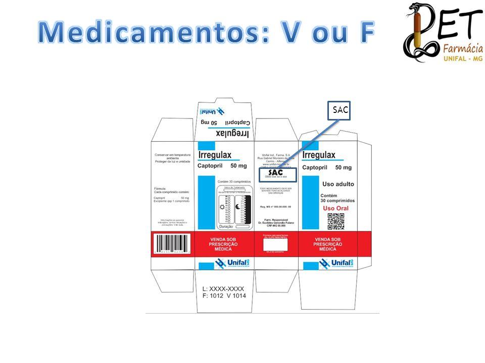 Medicamentos: V ou F SAC