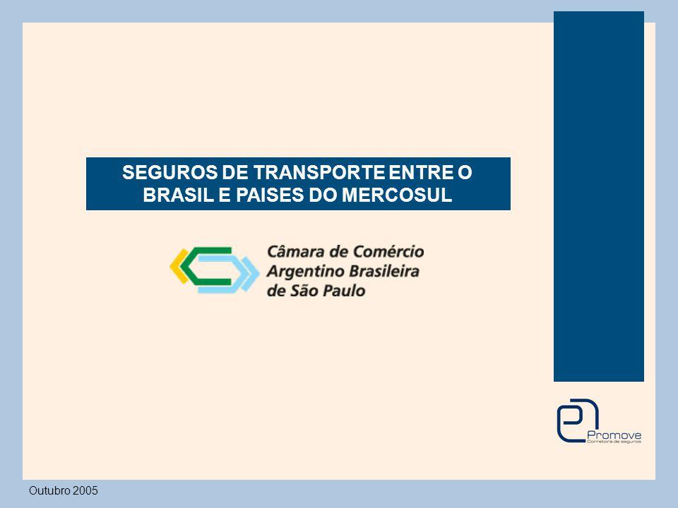 SEGUROS DE TRANSPORTE ENTRE O BRASIL E PAISES DO MERCOSUL