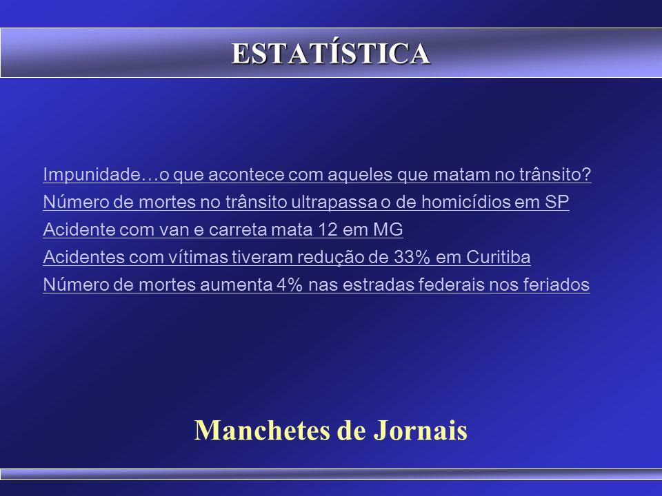 ESTATÍSTICA Manchetes de Jornais