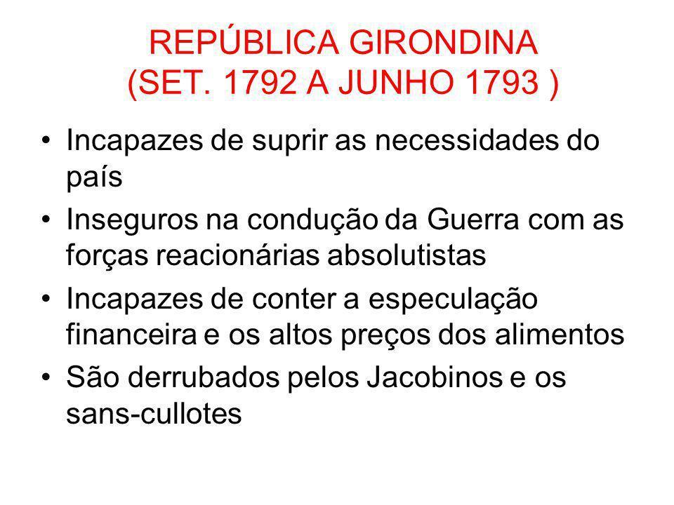 REPÚBLICA GIRONDINA (SET. 1792 A JUNHO 1793 )