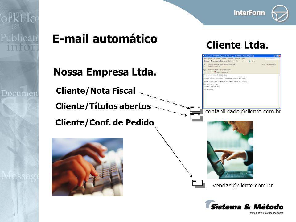E-mail automático Cliente Ltda. Nossa Empresa Ltda.