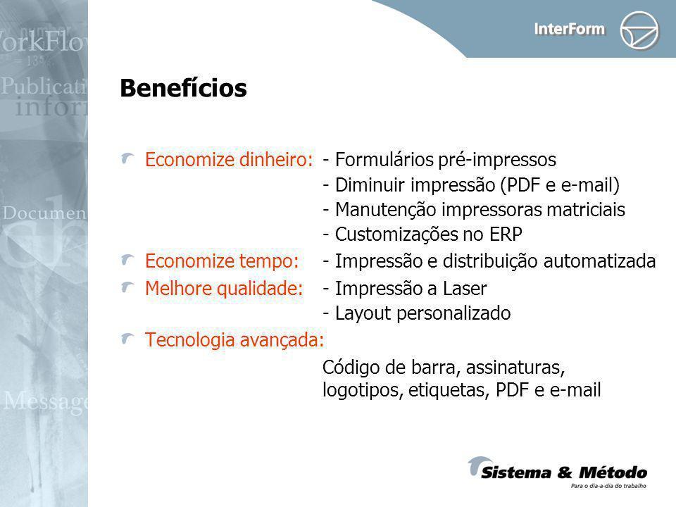 Benefícios Economize dinheiro: - Formulários pré-impressos