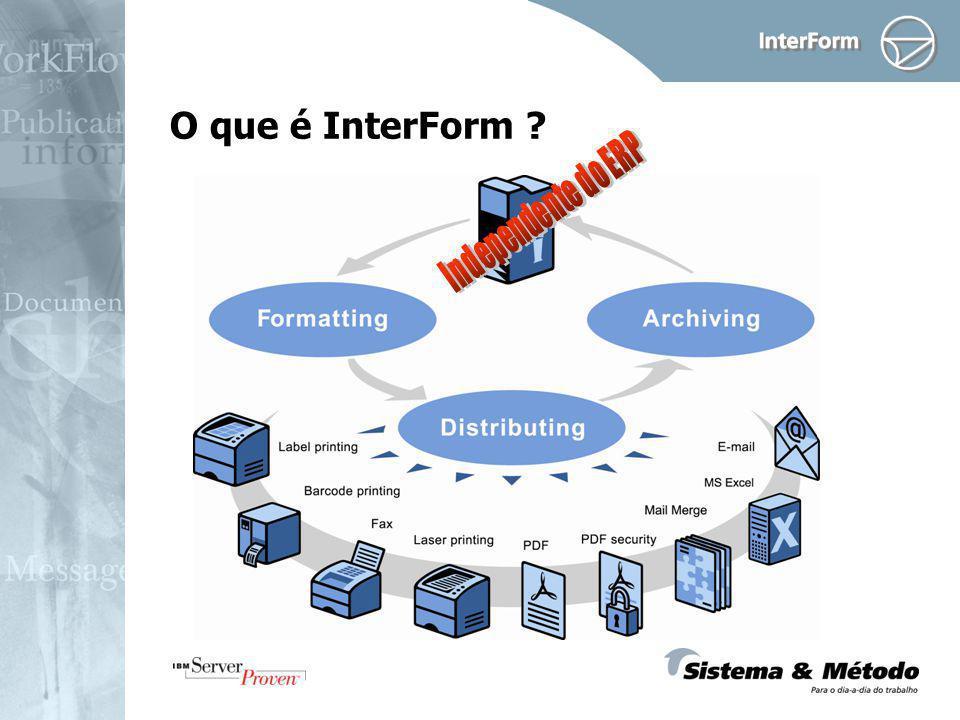 O que é InterForm Independente do ERP