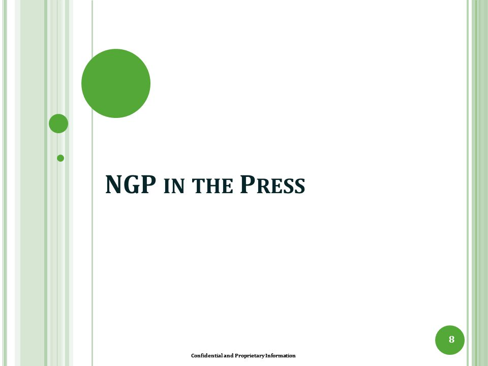 NGP in the Press Confidential and Proprietary Information