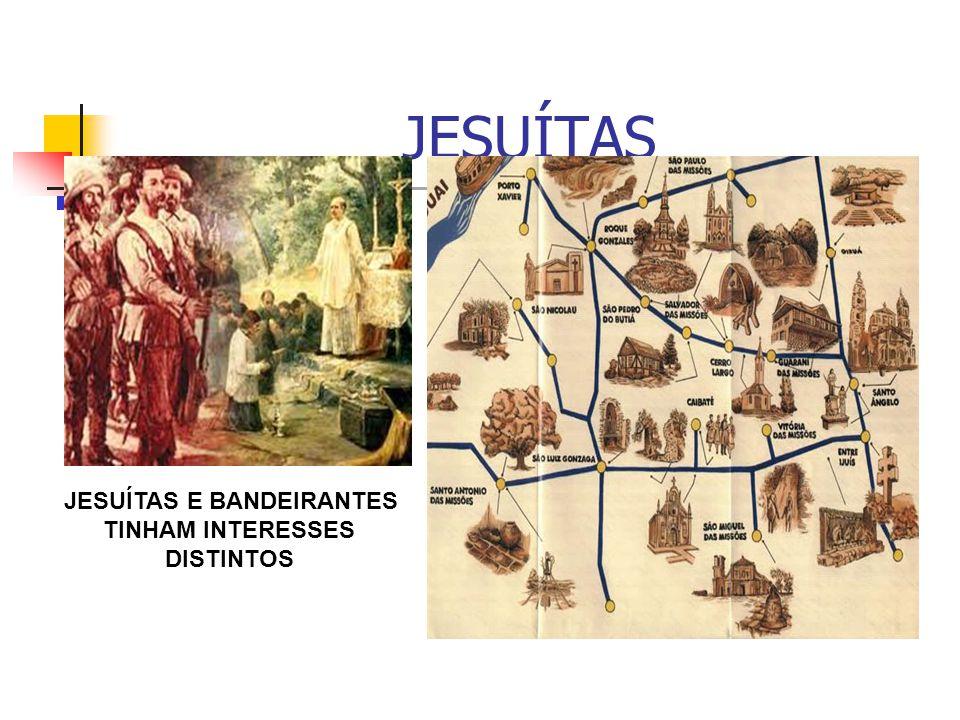 JESUÍTAS E BANDEIRANTES