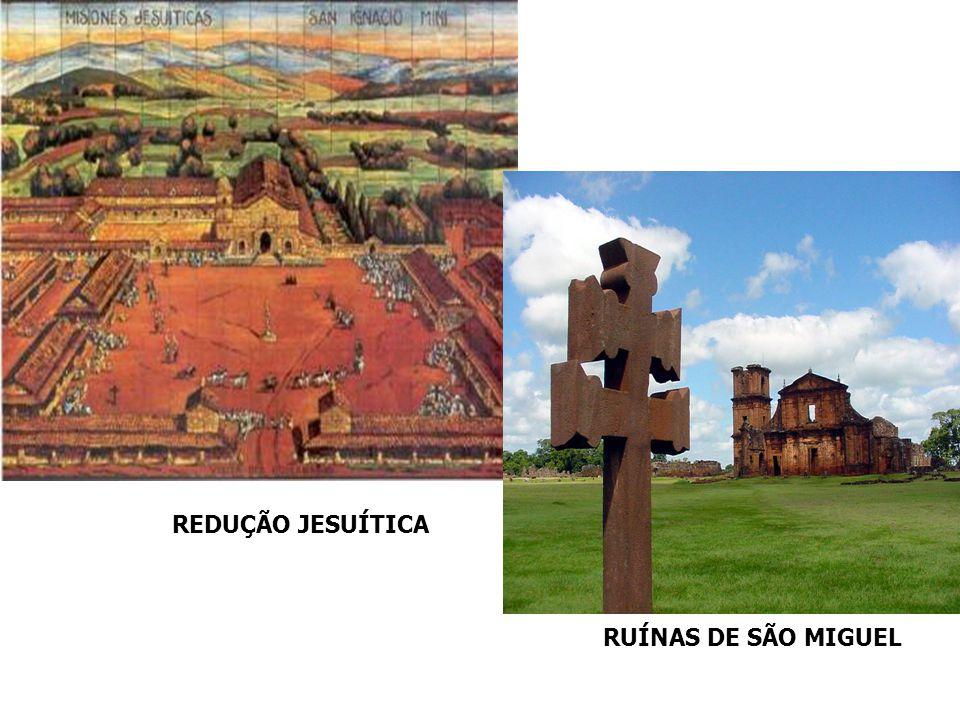 REDUÇÃO JESUÍTICA RUÍNAS DE SÃO MIGUEL