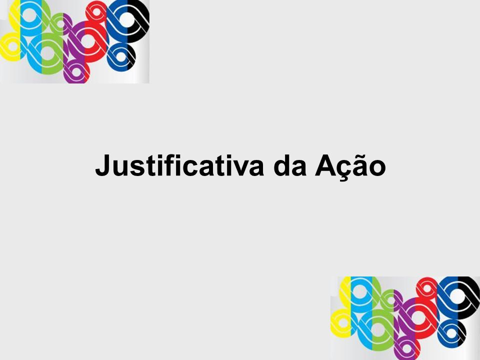 Justificativa da Ação