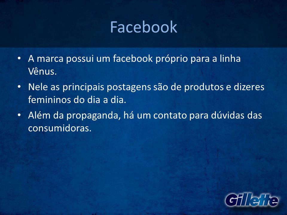 Facebook A marca possui um facebook próprio para a linha Vênus.