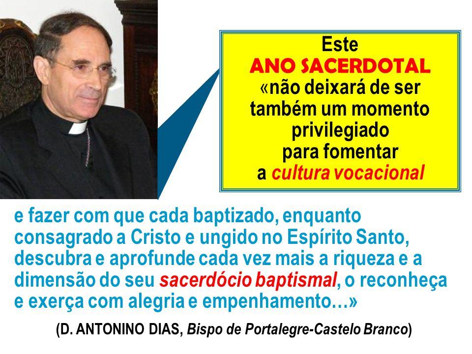 (D. ANTONINO DIAS, Bispo de Portalegre-Castelo Branco)