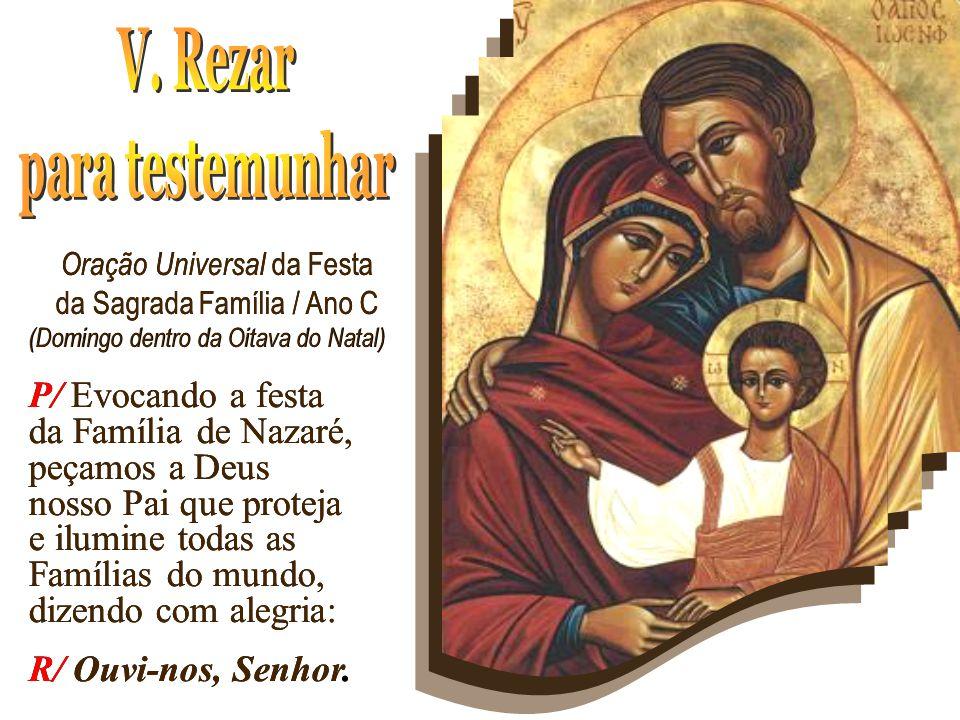Oração Universal da Festa da Sagrada Família / Ano C