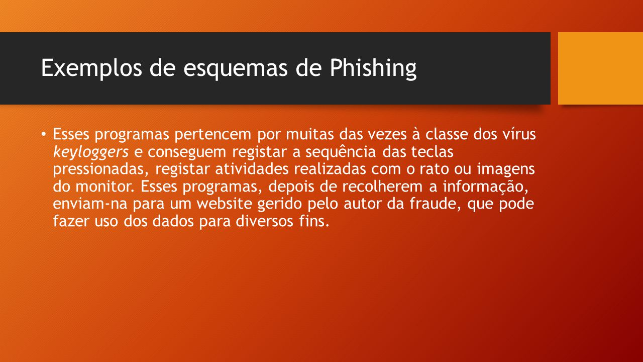 Exemplos de esquemas de Phishing