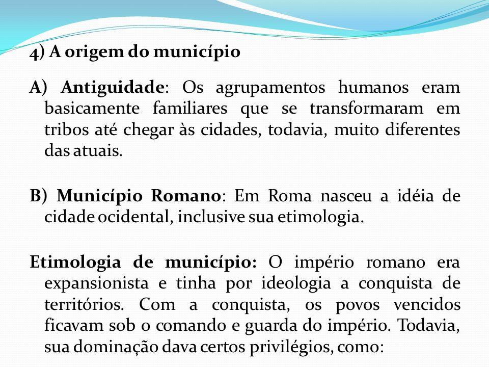 4) A origem do município