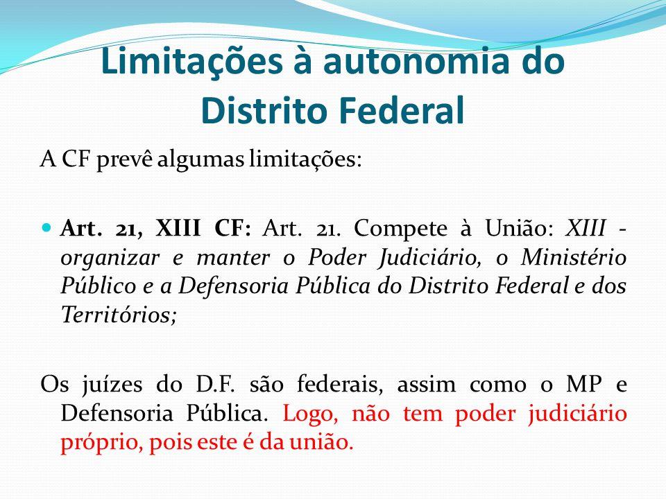Limitações à autonomia do Distrito Federal