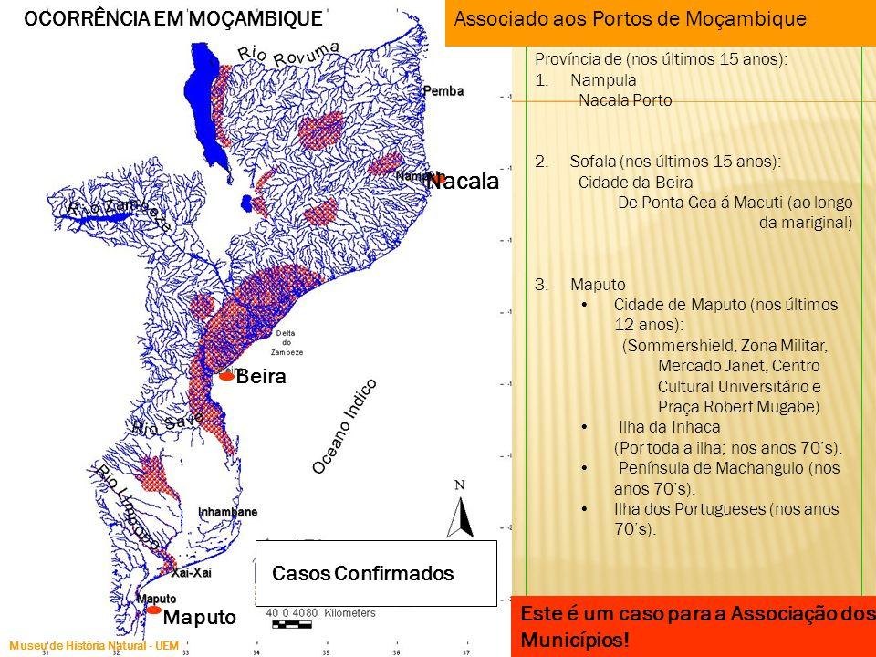 Nacala OCORRÊNCIA EM MOÇAMBIQUE Associado aos Portos de Moçambique