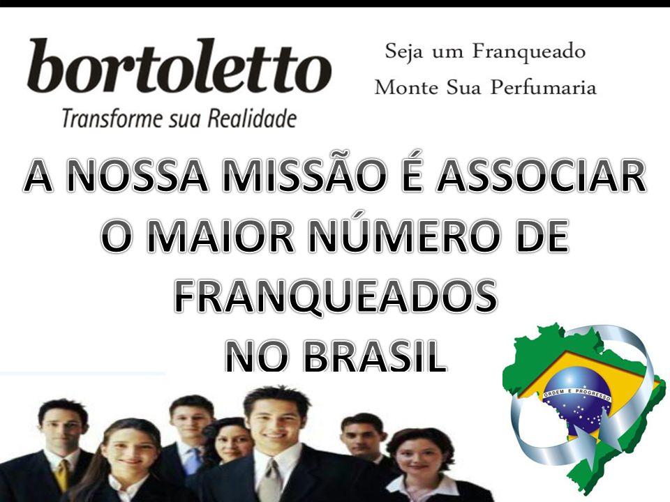 A NOSSA MISSÃO É ASSOCIAR O MAIOR NÚMERO DE FRANQUEADOS