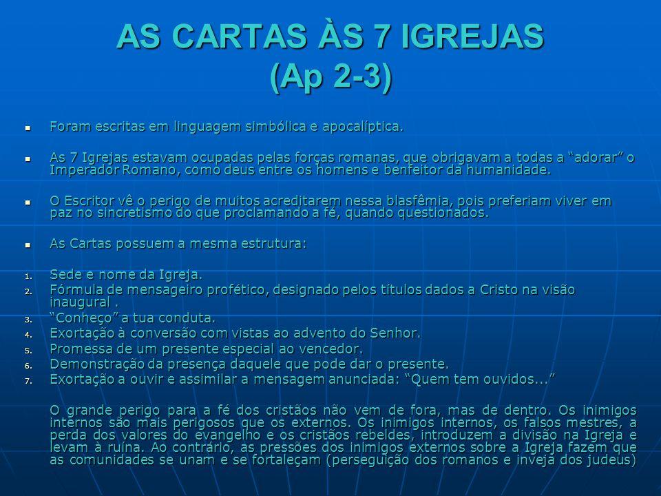 AS CARTAS ÀS 7 IGREJAS (Ap 2-3)