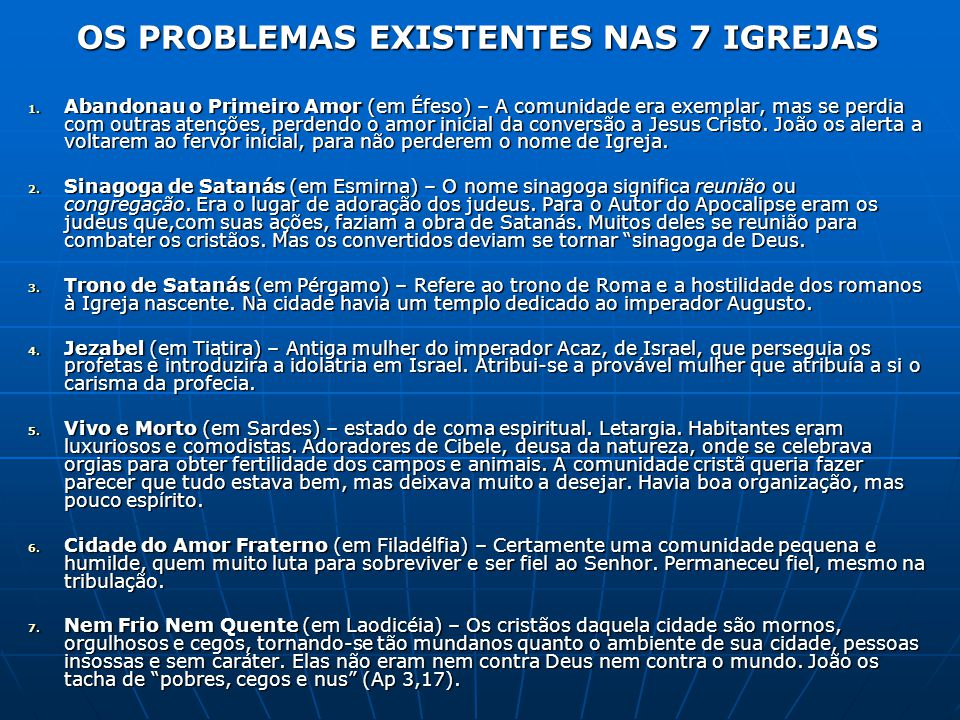 OS PROBLEMAS EXISTENTES NAS 7 IGREJAS