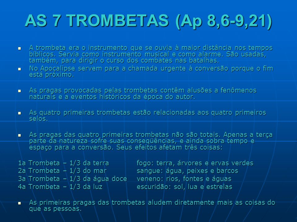 AS 7 TROMBETAS (Ap 8,6-9,21)
