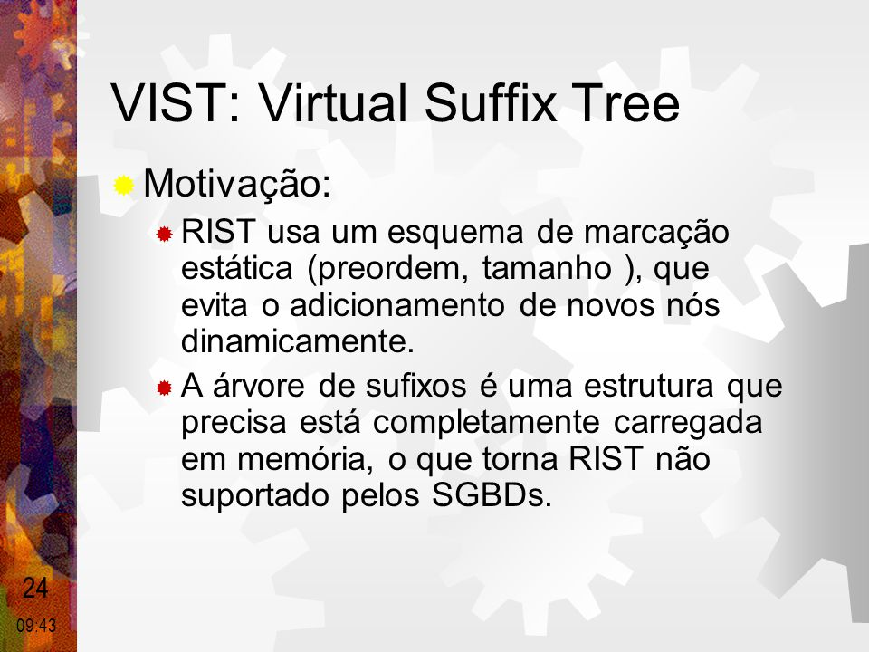 VIST: Virtual Suffix Tree