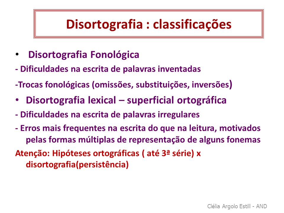 Disortografia : classificações