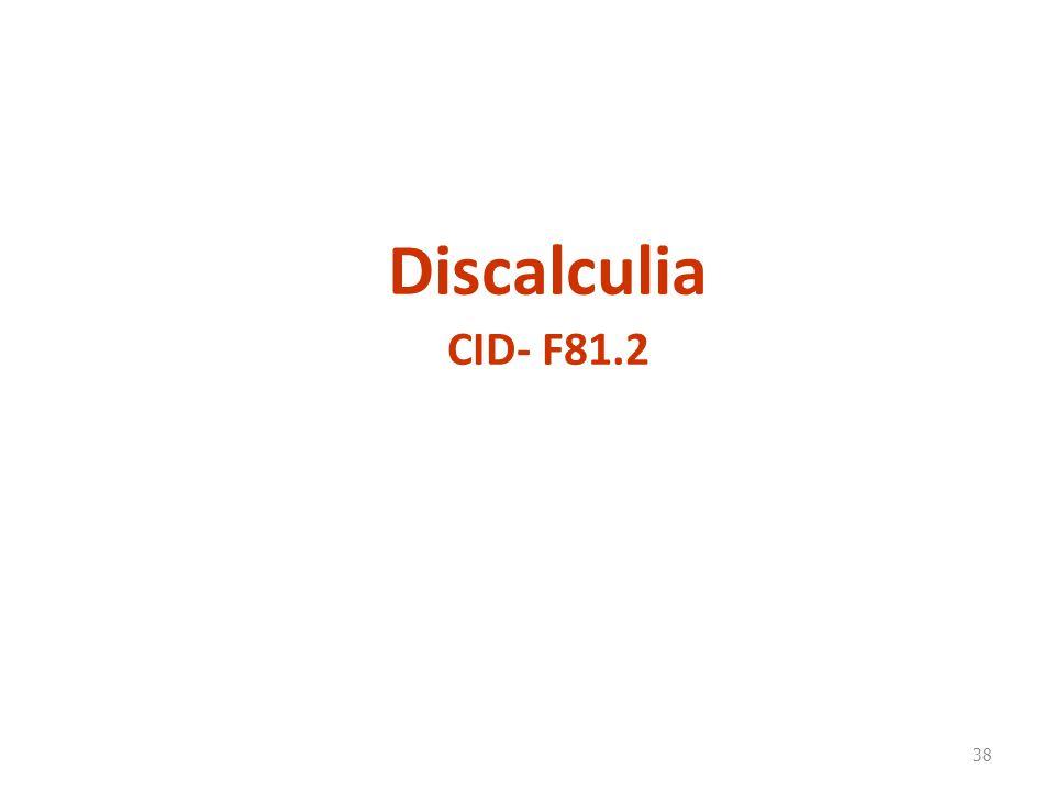 Discalculia CID- F81.2