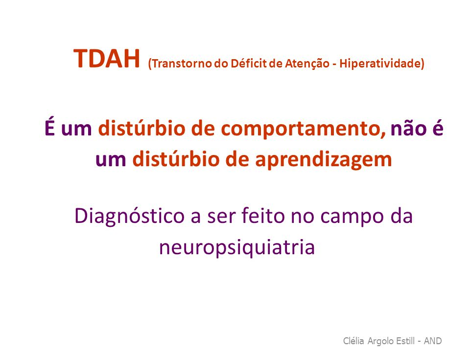 TDAH (Transtorno do Déficit de Atenção - Hiperatividade)
