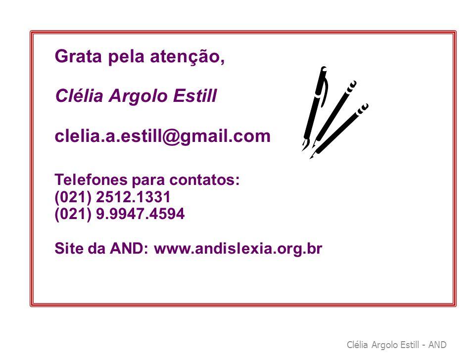 Grata pela atenção, Clélia Argolo Estill clelia.a.estill@gmail.com