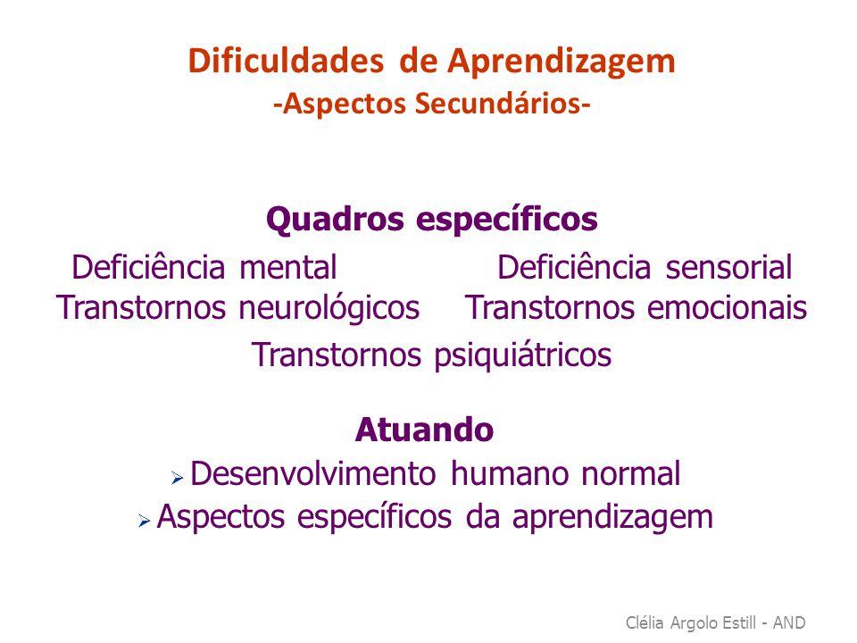 Dificuldades de Aprendizagem -Aspectos Secundários-