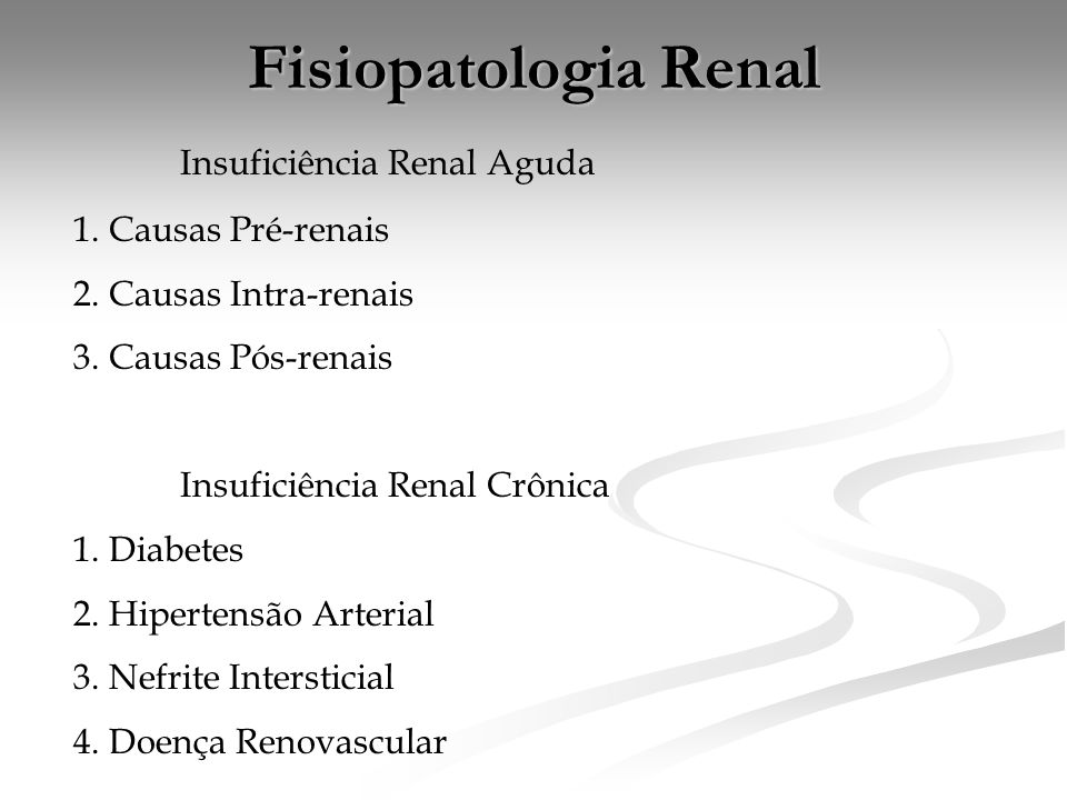 Fisiopatologia Renal Insuficiência Renal Aguda 1. Causas Pré-renais