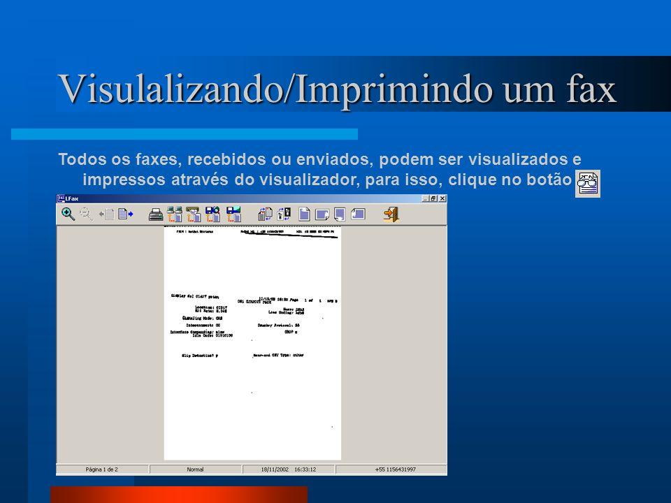 Visulalizando/Imprimindo um fax