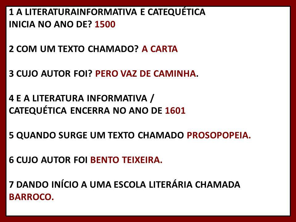 1 A LITERATURAINFORMATIVA E CATEQUÉTICA INICIA NO ANO DE