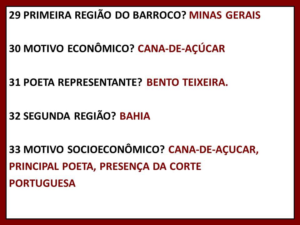 29 PRIMEIRA REGIÃO DO BARROCO. MINAS GERAIS 30 MOTIVO ECONÔMICO