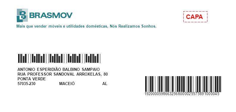CAPA Mais que vender móveis e utilidades domésticas, Nós Realizamos Sonhos. ANTONIO ESPERIDIÃO BALBINO SAMPAIO.