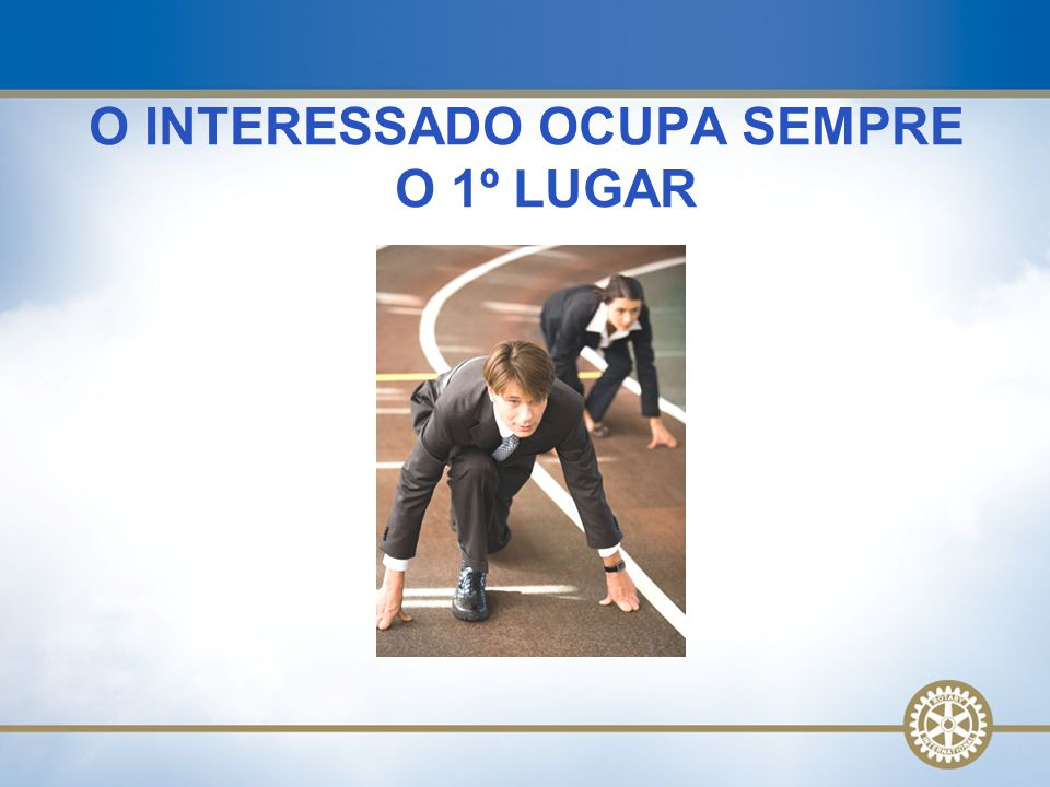 O INTERESSADO OCUPA SEMPRE O 1º LUGAR