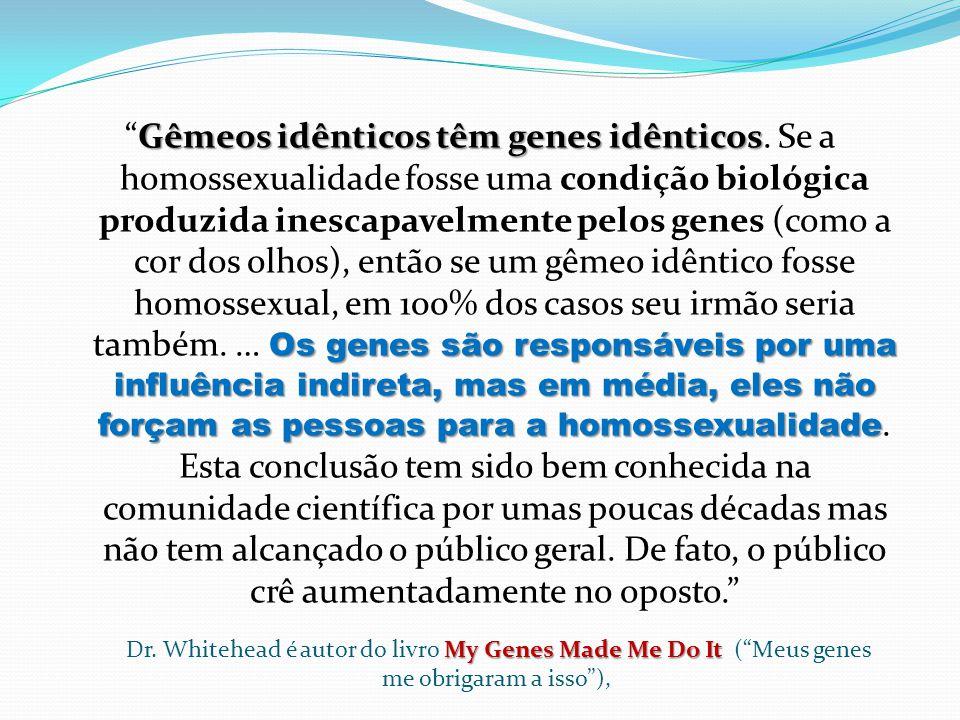Gêmeos idênticos têm genes idênticos