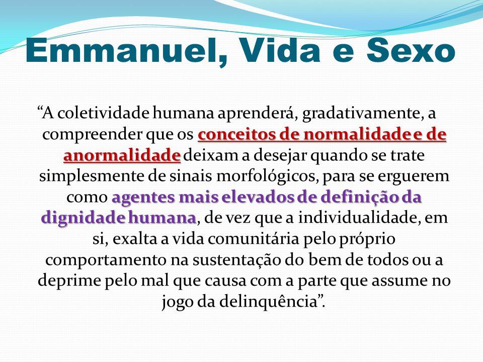 Emmanuel, Vida e Sexo
