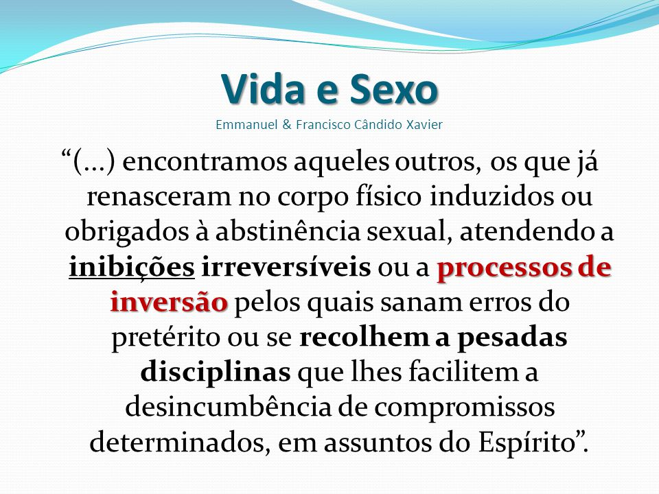 Vida e Sexo Emmanuel & Francisco Cândido Xavier