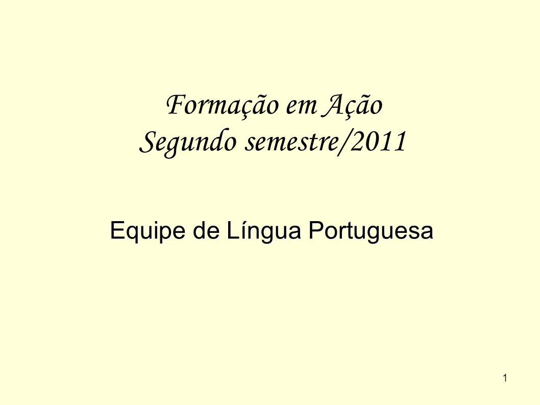 Formação em Ação Segundo semestre/2011