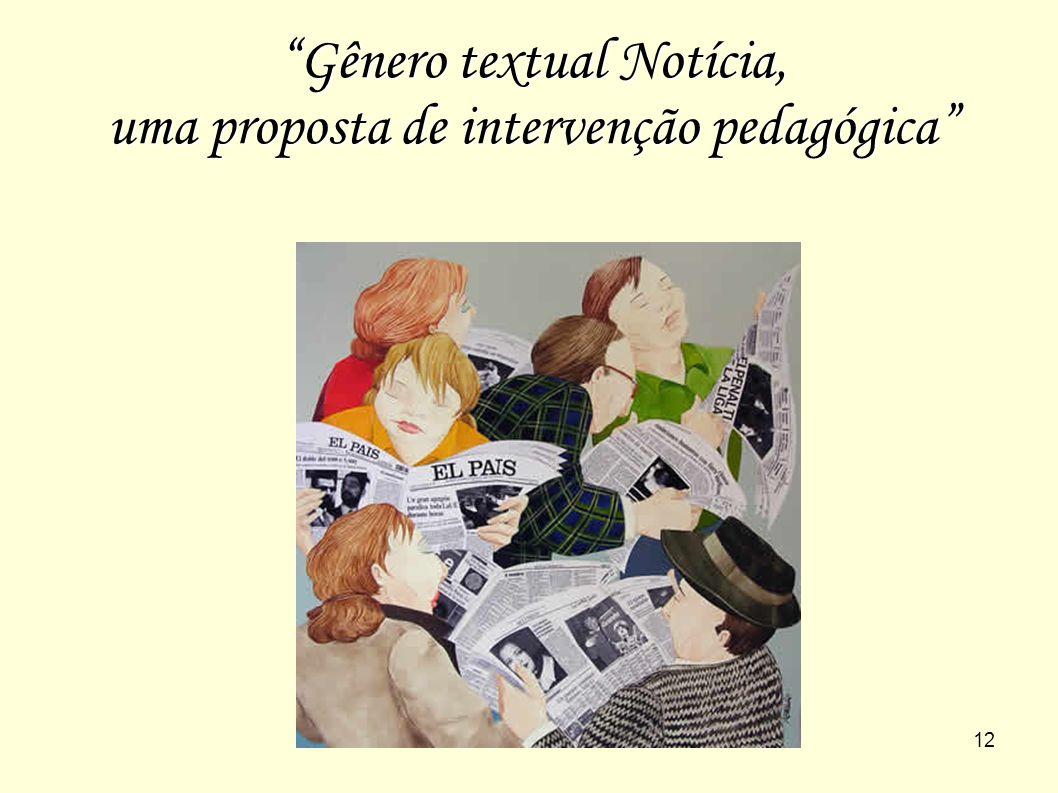 Gênero textual Notícia, uma proposta de intervenção pedagógica