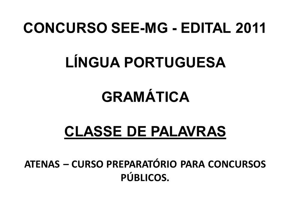 CONCURSO SEE-MG - EDITAL 2011 LÍNGUA PORTUGUESA GRAMÁTICA
