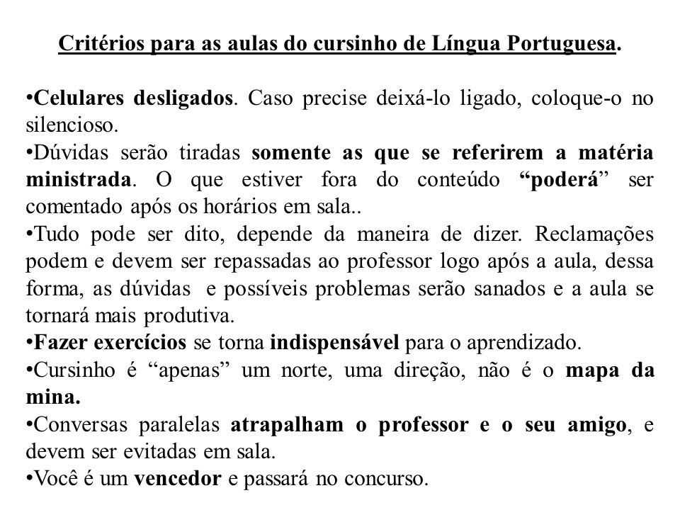 Critérios para as aulas do cursinho de Língua Portuguesa.