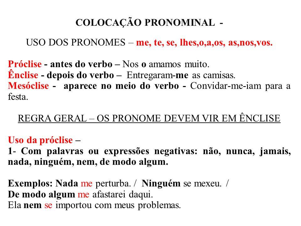 COLOCAÇÃO PRONOMINAL -