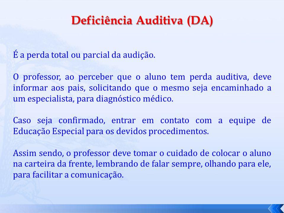 Deficiência Auditiva (DA)