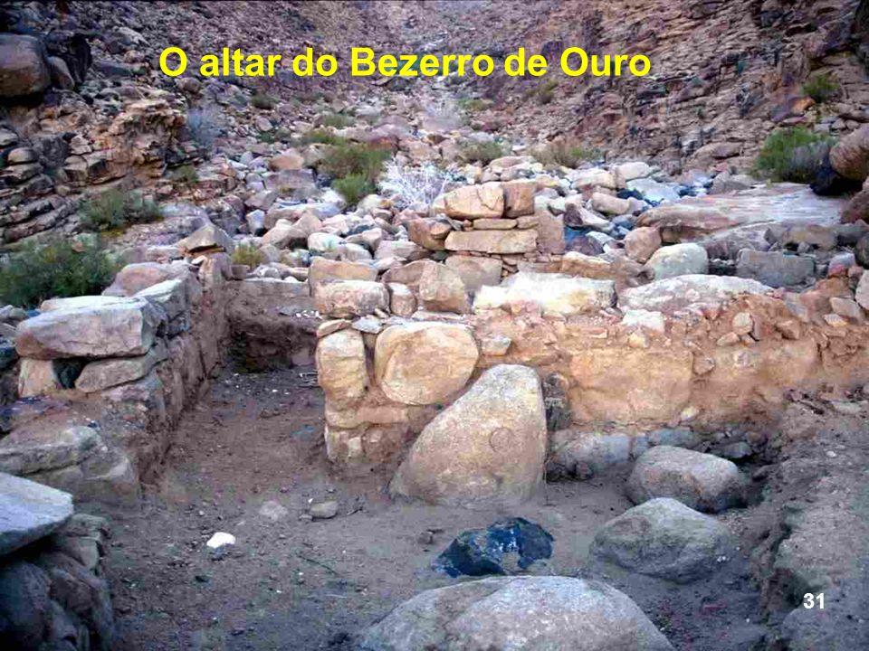 O altar do Bezerro de Ouro