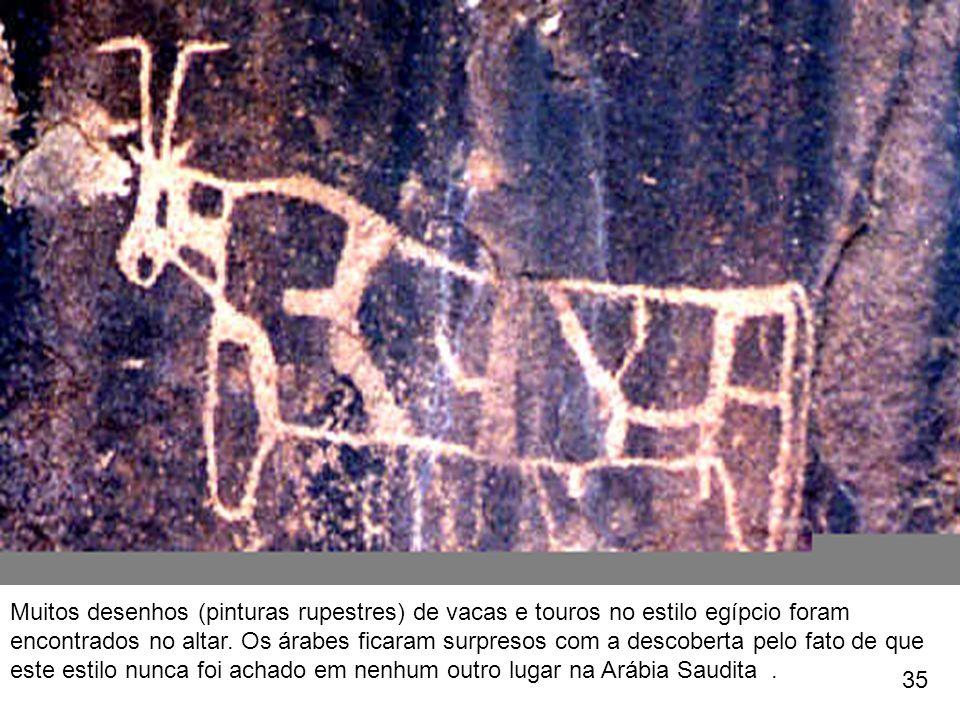 Muitos desenhos (pinturas rupestres) de vacas e touros no estilo egípcio foram encontrados no altar. Os árabes ficaram surpresos com a descoberta pelo fato de que este estilo nunca foi achado em nenhum outro lugar na Arábia Saudita .