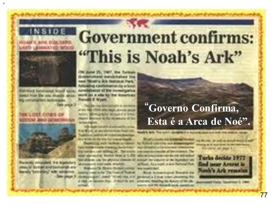 Governo Confirma, Esta é a Arca de Noé . 77