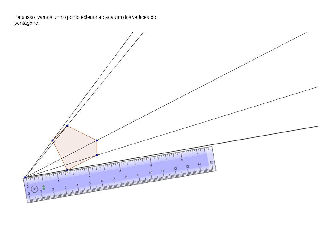 Para isso, vamos unir o ponto exterior a cada um dos vértices do pentágono.