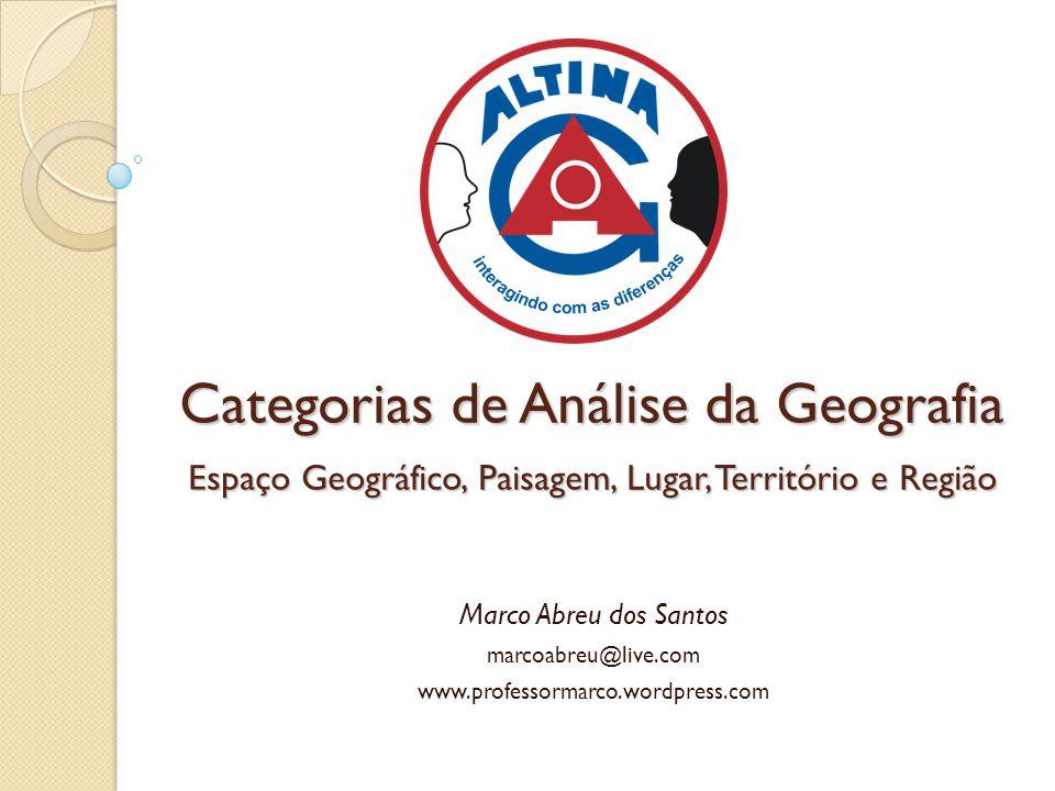 Categorias de Análise da Geografia