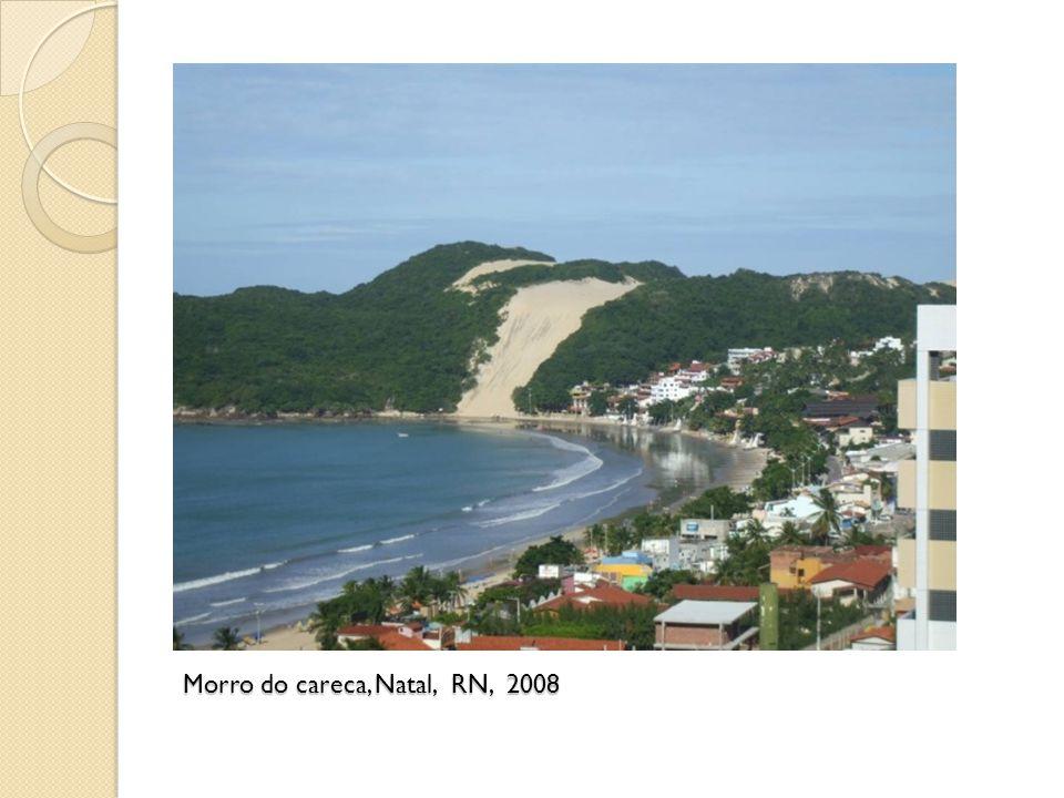 Morro do careca, Natal, RN, 2008