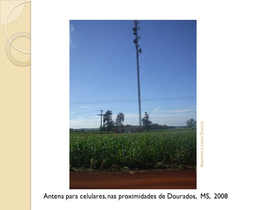 Antena para celulares, nas proximidades de Dourados, MS, 2008